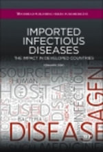 Imported Infectious Diseases : The Impact in Developed Countries - Fernando Cobo