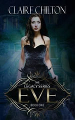 Eve of Revelation : The Demon Hunters - Claire Chilton