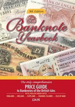 The Banknote Yearbook - John Mussell
