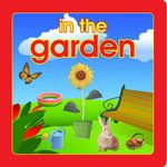 In the Garden : My First Book