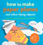 How to Make Paper Planes - Mari Ono