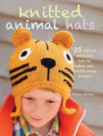 Knitted Animal Hats - Fiona Goble