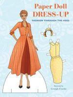 Paper Doll Dress-up : Fashion Through the Ages - Georgie Fearns