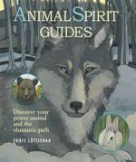 Animal Spirit Guides - Chris Luttichau