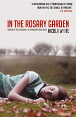 In The Rosary Garden - Nicola White