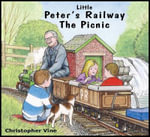 Little Peter's Railway the Picnic - Christopher G.C. Vine