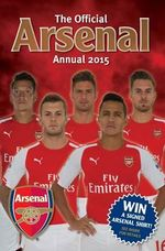 Official Arsenal FC 2015 Annual
