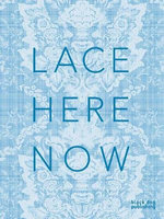 Lace : Here: Now - Amanda Briggs-Goode