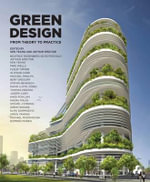 Green Design : From Theory to Practice - Arthur Spector