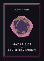 Madame De : Pushkin Collection - Louise de Vilmorin