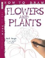 Flowers and Plants - Mark Bergin