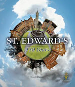 St. Edward's : 150 Years - Nicola Hunter