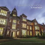 Warwick School : A Portrait - Neil Burkey