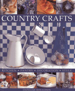 Country Crafts : Kitchen, Pantry, Decoration, Style - Stephanie Donaldson