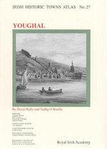 Irish Historic Towns Atlas, No. 27, Youghal : 27 - David Kelly