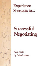 Experience shortcuts to... Successful Negotiating - Brian Lomas