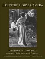 Country House Camera - Christopher Simon Sykes