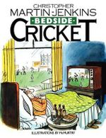 Bedside Cricket - Christopher Martin-Jenkins - Christopher Martin-Jenkins