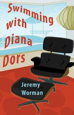 Swimming with Diana Dors - and Other Stories - Jeremy Worman