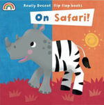 Flip Flaps : On Safari - Fhiona Galloway