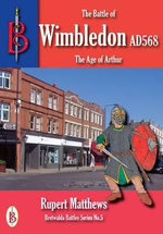 The Battle of Wimbledon (568) - Oliver Hayes