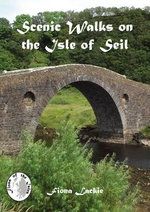 Scenic Walks on the Isle of Seil : Private Lives in the Big City - Fiona Lackie