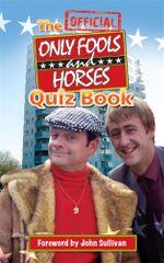 The Official Only Fools and Horses Quiz Book - Dan Sullivan