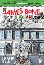 James Bone and the Italian Job - Bell Frank