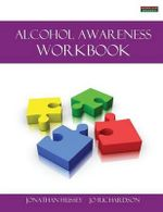 Alcohol Awareness Workbook [Probation Series] - Jonathan Hussey