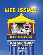 Life Issues I : 5 Plays About Everyday Issues Affecting Young People - Karen Davies