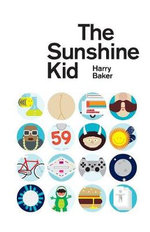 The Sunshine Kid - Harry Baker