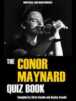 The Conor Maynard Quiz Book - Chris Cowlin