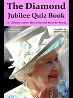 The Diamond Jubilee Quiz Book - Andrew Ross