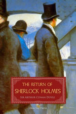 The Return of Sherlock Holmes : A Collection of Holmes Adventures - Conan Doyle