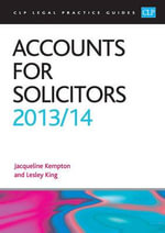 Accounts for Solicitors 2013/2014 : Is Law Really the Career for You? - Lesley King