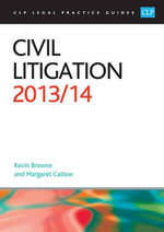 Civil Litigation 2013/2014 - Kevin Browne