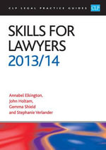 Skills for Lawyers 2013/2014 : Includes Spa Units - Annabel Elkington