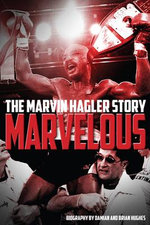 Marvelous : The Marvin Hagler Story - Brian Hughes