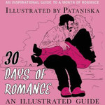 30 Days of Romance : An Illustrated Guide