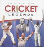 Little Book of Cricket Legends - Ralph Dellar