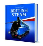 Little Book of British Steam - Charlie Morgan