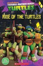 Teenage Mutant Ninja Turtles : Rise of the Turtles - Fiona Davis