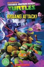 Teenage Mutant Ninja Turtles : Kraang Attack! - Fiona Davis