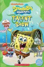 SpongeBob SquarePants : Talent Show at the Krusty Krab - Nicole Taylor