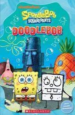 SpongeBob SquarePants : DoodleBob - Nicole Taylor