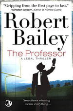 The Professor - Robert Bailey