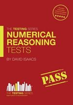 Numerical Reasoning Tests : Sample Test Questions and Answers - David Isaacs
