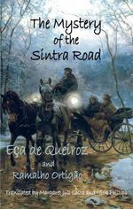 The Mystery of the Sintra Road - Jose Maria Eca De Queiroz