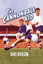 Dave Hickson : The Cannonball Kid - Dave Hickson