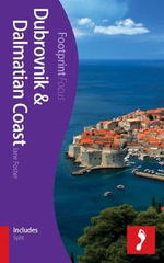 Dubrovnik & Dalmatian Coast Footprint Focus Guide : (Includes Split) - Jane Foster